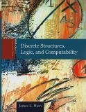 Discrete Structures, Logic, and Computability 3rd Edition