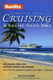 The Berlitz Complete Guide to Cruising and Cruise Ships 2001 9782831572062