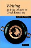 Writing and the Origins of Greek Literature 9780521782067