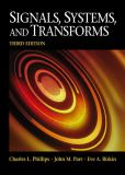 Signals, Systems, and Transforms 9780130412072