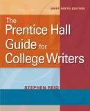 The Prentice Hall Guide for College Writers 9th Edition