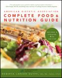 American Dietetic Association Complete Food and Nutrition Guide 4th Edition