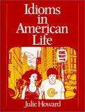 Idioms in American Life 1st Edition