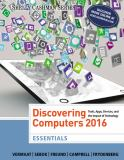 Discovering Computers, Essentials ©2016 1st Edition