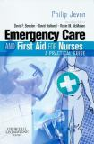 Emergency Care and First Aid for Nurses 9780443102080