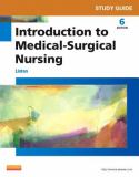 Study Guide for Introduction to Medical-Surgical Nursing 6th Edition