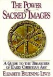 The Power of Sacred Images 9780870612084