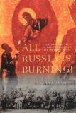 All Russia Is Burning! 9780295982090