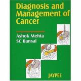 Diagnosis and Management of Cancer 9788180612121