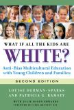 What If All the Kids Are White? 9780807752128