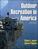Outdoor Recreation in America 6th Edition