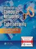 Introduction to Computer Networks and Cybersecurity 1st Edition