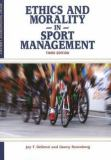 Ethics and Morality in Sports Management 3rd Edition