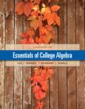 Essentials of College Algebra Plus NEW MyMathLab with Pearson EText -- Access Card Package 11th Edition