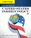 The Politics of United States Foreign Policy 6th Edition