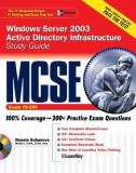 MCSE Windows Server 2003 Active Directory Infrastructure (Exam 70-294) with Windows Server 2003 180-Day Trial Software 9780072232172