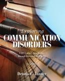 Exploring Communication Disorders 2nd Edition