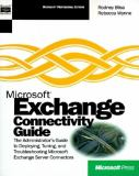 Microsoft Exchange 5.0 Connectivity Guide 9781572312203