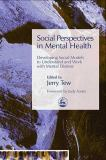 Social Perspectives in Mental Health 9781843102205