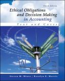 Ethical Obligations and Decision Making in Accounting 3rd Edition