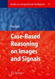 Case-Based Reasoning on Images and Signals 9783642092213