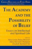 The Academy and the Possibility of Belief 9781572732216
