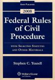 Federal Rules of Civil Procedure Statutes 2008 9780735572218
