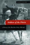 Soldiers of the Patria 9780804732222