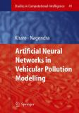 Artificial Neural Networks in Vehicular Pollution Modelling 9783642072222