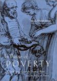 In Praise of Poverty 9780813122229