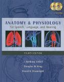 Anatomy and Physiology for Speech, Language, and Hearing 9781428312234
