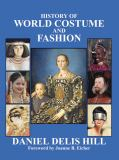 History of World Costume and Fashion