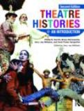 Theatre Histories 2nd Edition
