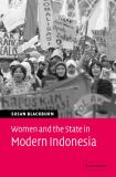 Women and the State in Modern Indonesia 9780521842259