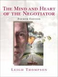 The Mind and Heart of the Negotiator 9780131742277