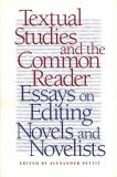 Textual Studies and the Common Reader 9780820322278
