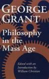 Philosophy in the Mass Age 9780802072283