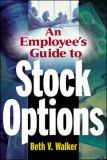 An Employee's Guide to Stock Options 9780071402309