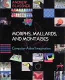 Morphs, Mallards, and Montages 9781568812311