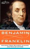 The Autobiography of Benjamin Franklin 9781596052314