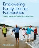 Empowering Family-Teacher Partnerships 9781412992329