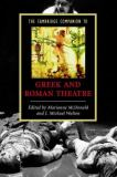 The Cambridge Companion to Greek and Roman Theatre 9780521542340