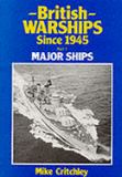 British Warships since Nineteen Forty-Five 9780950632346