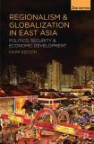 Regionalism and Globalization in East Asia 2nd Edition