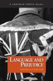 Language and Prejudice