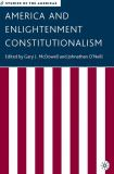 America and Enlightenment Constitutionalism 9781403972361