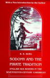 Sodomy and the Pirate Tradition 2nd Edition