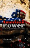 American Power and the Prospects for International Order 9780745642383