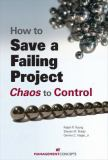 How to Save a Failing Project 9781567262391