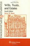 Wills, Trusts, and Estates 4th Edition